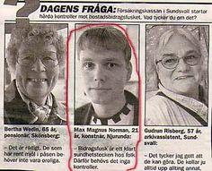 Det finns många intelligenta svenskar! Funny Qoutes, Haha, Poems, Norman, Entertaining, Motivation, Movie Posters, Life, Firefighting