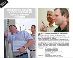 Vanier College's Residential Building Inspection Program covers all aspects of residential building inspection.