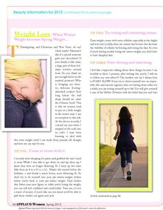 """Article by Lisa Byrd from our Beauty Feature section entitled """"Beauty; Tips, Trends and Information for 2012; talking about Weight Loss. Read FREE now at http://www.applaudwomen.com/ApplaudWomenSpring2012mag.html#/92/"""
