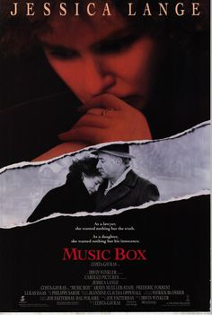 Music Box , starring Jessica Lange.  A lawyer defends her father accused of war crimes, but there is more to the case than she suspects......