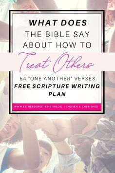 What does the Bible say about treating one another? Grab this free Scripture writing plan with 54 one another Bible verses to study. Grow in your walk with Christ and others! Bible Verse Memorization, Bible Verses, Love One Another Bible, Inductive Bible Study, Effective Prayer, Writing Plan, Free Bible Study, Fresh Market, Bible Studies