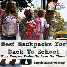 Best Backpacks for Back to School & Coupon Codes to Save on Them