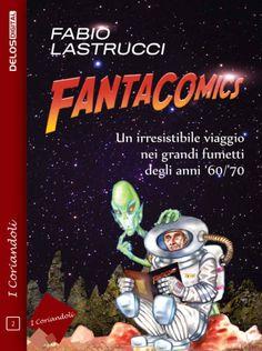 RECENSIONE: FANTACOMICS http://c4comic.it/recensioni/fantacomics/