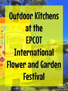 """The EPCOT International flower and garden festival is taking place now through the end of May, and you don't want to miss it! This festival has been going on for well over 20 years, but it's only been recently that Walt Disney World has introduced food booths called """"outdoor kitchens"""" to the festival. If you …"""