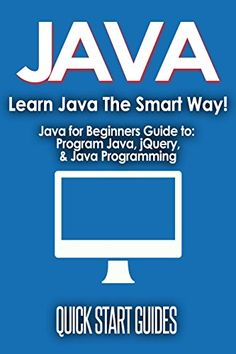 4 Tips To Learn Java Programming As Fast As Possible As A ...