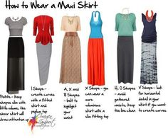 How to wear a maxi skirt for different shapes.