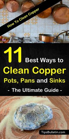 11 Best Ways to Clean Copper Pots, Pans and Sinks - The Ultimate. Discover 11 ways to clean copper Deep Cleaning Tips, House Cleaning Tips, Cleaning Solutions, Spring Cleaning, Cleaning Hacks, Cleaning Products, How To Clean Copper, How To Polish Copper, Tarnish Remover