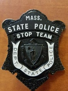 Stop Team, MASSACHUSETTS STATE POLICE Fire Badge, Law Enforcement Badges, State Police, Safety, Patches, Public, Massachusetts, Happy Life, Blue