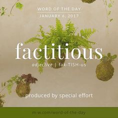 The #wordoftheday is factitious. #merriamwebster #dictionary #language