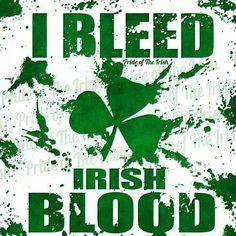 I need Irish blood - Pride of the Irish FB Go Irish, Irish Girls, Irish Celtic, Luck Of The Irish, Irish Luck, Irish Art, Celtic Pride, Irish Pride, Irish Eyes Are Smiling
