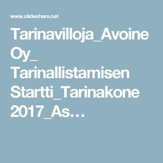 Tarinavilloja_Avoine Oy_ Tarinallistamisen Startti_Tarinakone 2017_As… Avon