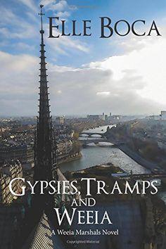 Gypsies, Tramps and Weeia (Weeia Marshals) (Volume 1) by Elle Boca http://www.amazon.com/dp/1932534113/ref=cm_sw_r_pi_dp_KSXWwb19SKWD4