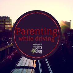 Parenting While Driving | Burlington VT Moms Blog
