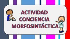 Actividad para trabajar la conciencia morfosintáctica -Orientacion Andujar