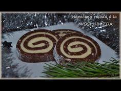 Na 2 rolády Těsto: 300 g mletých piškotů 300 g moučkového cukru ½ změklého másla (125 g) 4 lžíce rumu 4 lžíce kakaa 1 kakaový pudinkový prášek Mléko podle potřeby Krém: 1 změklé máslo (250 g) 200 g moučkového cukru … Celý příspěvek → Slovak Recipes, Czech Recipes, Ethnic Recipes, German Recipes, Christmas Goodies, Christmas Baking, Sushi, Deserts, Food And Drink
