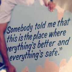 Quote to put in my house, courtesy of One Tree Hill. Hey @alexis paul I thought you'd like this!