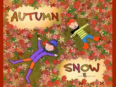 fall read aloud books for kids: Autumn Snow (rhyming book) - YouTube