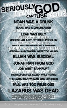 GOD CAN'T USE YOU??? -  Religious christian posters for youth, churches, college students, classrooms, teachers. Buy these posters at: http://www.lifeposters.org