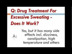 http://www.easysweatcure.info Drug Treatment For Excessive Sweating – Does It Work? source