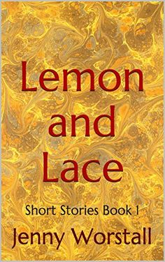 'Lemon and Lace' is a bittersweet collection of three short stories about love and choice from the author of the 'Sing with the Choir' series. These tiny slices of life are available free from Amazon and other sites.