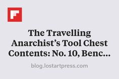 The Travelling Anarchist's Tool Chest Contents: No. 10, Bench Planes http://flip.it/zhT3s