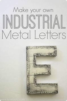 Finally! DIY industrial metal letters that look completely real - you would never guess this was made from a plain old cardboard letter!