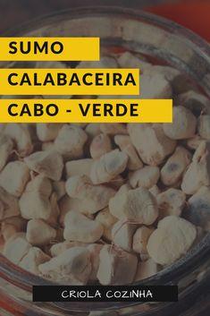 Cape Verde Food, Sumo, Cap Vert, Verde Recipe, Aide, Recipes, Design, Resep Pastry, Bon Appetit