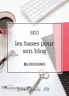 SEO : les bases pour son blog