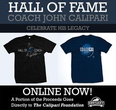 Celebrate Coach Cal's induction into the Hall of Fame with these special t-shirts