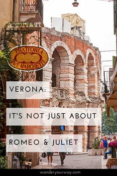 The Italian city of Verona is a fabulous destination to spend a few days. And while it may conjure up images of Juliet on her balcony, there's much more including an ancient arena, gorgeous churches and a really cool tower. Click through to find out more.