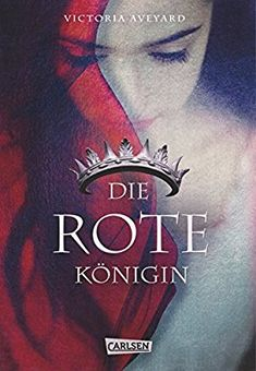 Die rote Königin (Die Farben des Blutes, Band 1): Amazon.de: Victoria Aveyard, Birgit Schmitz: Bücher