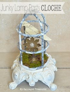 Repurposed Junky Lamp Parts Cloche www.mysalvagedtreasures.com
