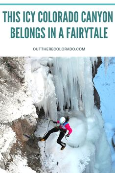 This Icy Colorado Canyon Belongs in a Fairytale - If ice climbing is what you're after, you'll find in a tiny town in Colorado called Ouray. Colorado Tourism, Ouray Colorado, Visit Colorado, Canyon Colorado, Alpine Climbing, Ice Climbing, Lapland Holidays, West Coast Trail, Hang Gliding