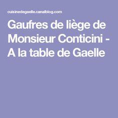 Gaufres de liège de Monsieur Conticini - A la table de Gaelle