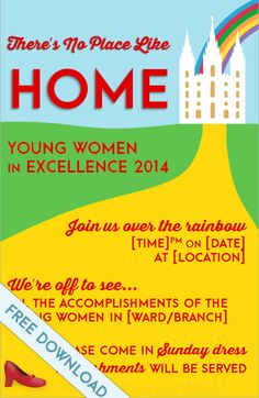 Young Women in Excellence & New Beginnings Invitations: There's No Place Like Home Wizard of Oz Free Download