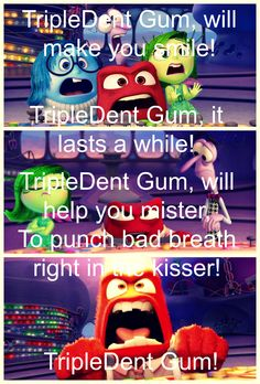TripleDent Gum commercial from Inside Out haha loved it every time it came on
