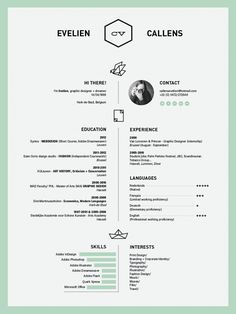 Center alignment / Like the mint color - Resume by Evelien Callens, via Behance