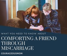 What You Need To Know About Comforting a Friend Having a Miscarriage Christian Homemaking, Find Us On Facebook, Sit Up, Best Mom, Natural Living, Need To Know, Comforters, How To Become, Community