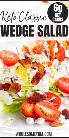 Keto Classic Blue Cheese Wedge Salad Recipe - The best, easiest keto wedge salad recipe to serve with steak or burgers! See how to make classic wedge salad in just 10 minutes. #keto #ketodiet #glutenfree #healthy #lowcarb #Wholesomeyum #dinner #lunch