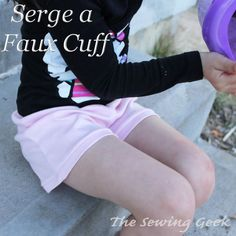 Learn how to use your serger to serge a cute faux cuff instead of a regular hem.