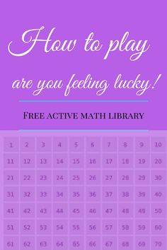 How to play are you feeling lucky | click to access active math library