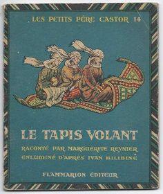 Le tapis volant. Album du pere Castor. Иллюстрации И. Билибина