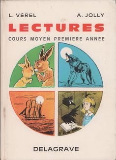 Vérel, Jolly, Lectures CM1 (1970) Lectures, French, French Lessons, Antique Books, Grammar, Children, Humor, French People, French Language