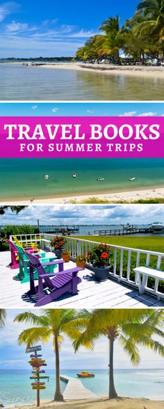 7 light travel reads, perfect travel books for reading on summer vacations!