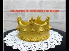 FONDANT CROWN TUTORIAL- HOW TO. - YouTube