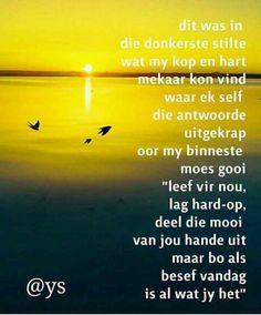 Afrikaanse Quotes, Tart, Qoutes, Poetry, Wisdom, Sayings, Words, Pie, Lyrics