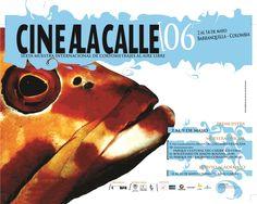 Afiche de la Sexta versión del Festival Internacional de Cortometrajes Cine a la Calle 2006