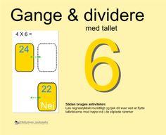 """Smart Notebook-lektion fra www.skolestuen.dk - """"Gange og dividere med tallet 6"""" - Træn de små tabeller - Løs regnestykket mundtligt og tjek dit svar ved at flytte talbrikkerne mod højre ind i de stiplede rammer."""