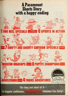 The trade announcement  for the Paramount 1964-65 shorts. Popeye, Bluto, Squeegee, a mouse, Buck and Wingy, Cy Winder, Honest Injun and Homer Ranger, Goodie Gremlin, Shorty, Swifty,  Laddy and Ali Presto, King Artie, Jacky, Professors Drizzle and Fog, and Hilary the Lion usher in the new season. Paramount Cartoons 1964-65