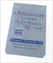 A Physician's Guide to Natural Health Products, 2nd Edition: James A. Howenstine: 9780970568496: Amazon.com: Books